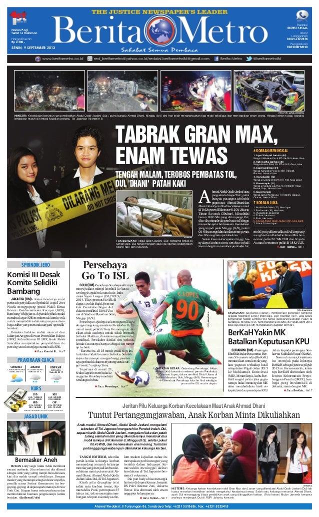 Alamat Redaksi: Jl Tunjungan 86, Surabaya Telp: +6231 5318686, Fax: +6231 5323415 Bermasker Aneh BUKAN Lady Gaga kalau tid...
