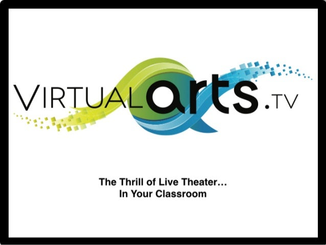 Live-streamed theater in your classroom