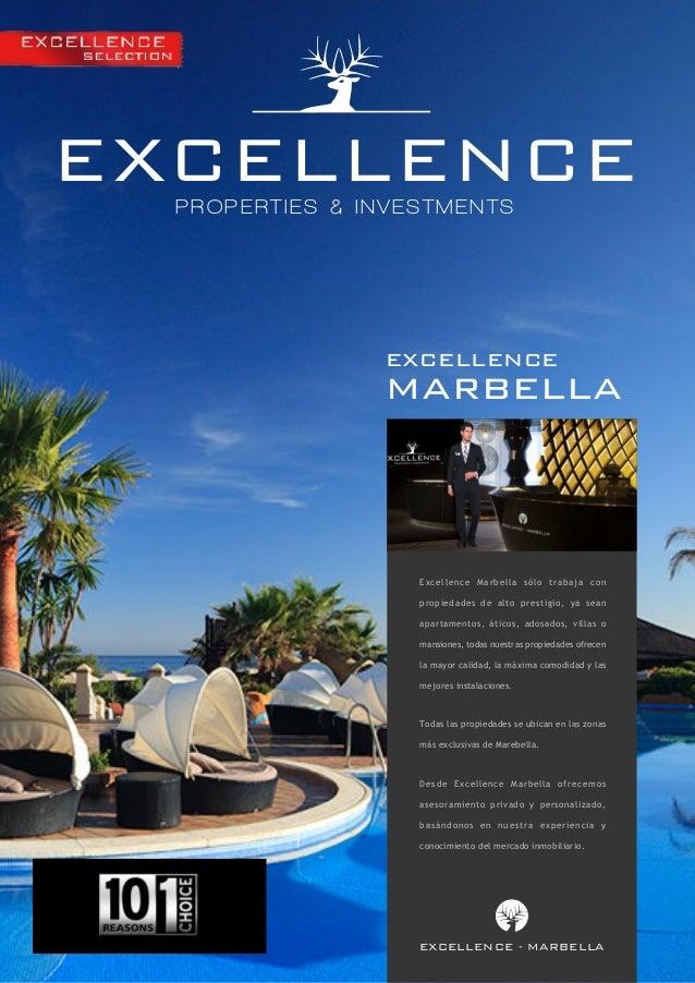 EXCELLENCE PROPERTIES & INVESTMENTS  excellence  marbella  Excellence Marbella sólo trabaja con propiedades de alto presti...