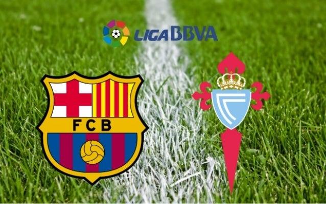 Barcelona vs Celta Vigo – 14/02/2016 Highlights
