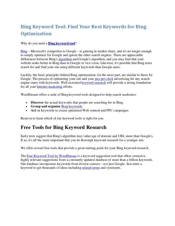 Bing Keyword Tool: Find Your Best Keywords for BingOptimizationWhy do you need a Bing keyword tool?Bing—Microsofts competi...