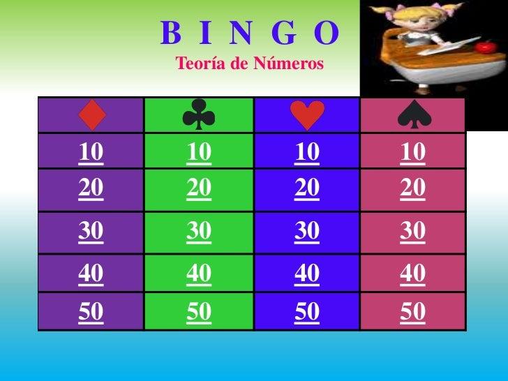 B I N G O     Teoría de Números10    10          10     1020    20          20     2030    30          30     3040    40  ...