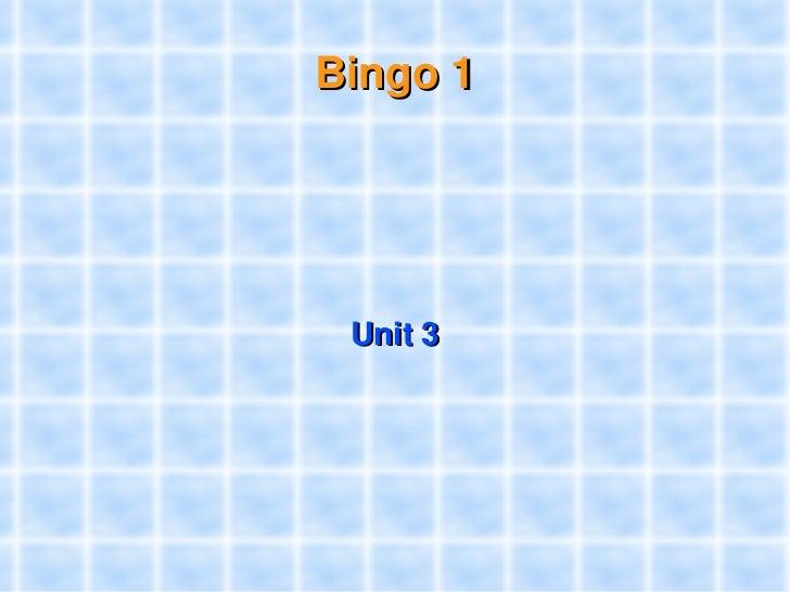 Bingo1          Unit3