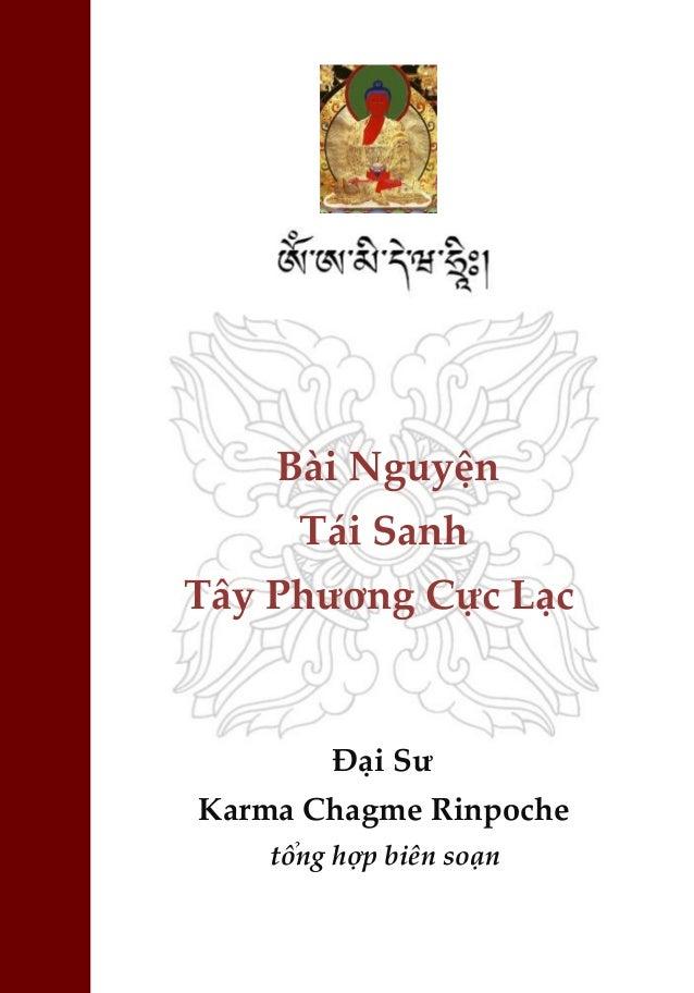 Bài Nguyện Tái Sanh Tây Phương Cực Lạc Đại Sư Karma Chagme Rinpoche tổng hợp biên soạn