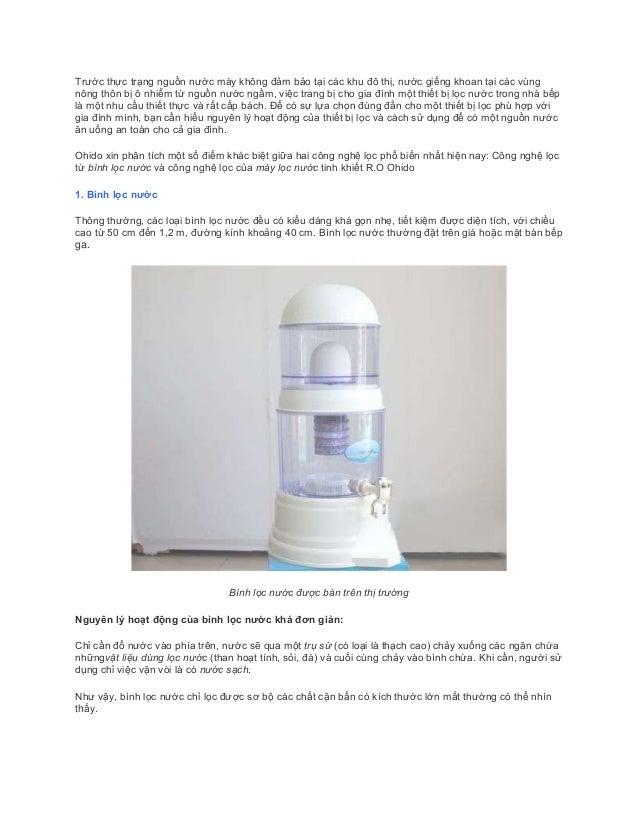 Trước thực trạng nguồn nước máy không đảm bảo tại các khu đô thị, nước giếng khoan tại các vùng nông thôn bị ô nhiễm từ ng...