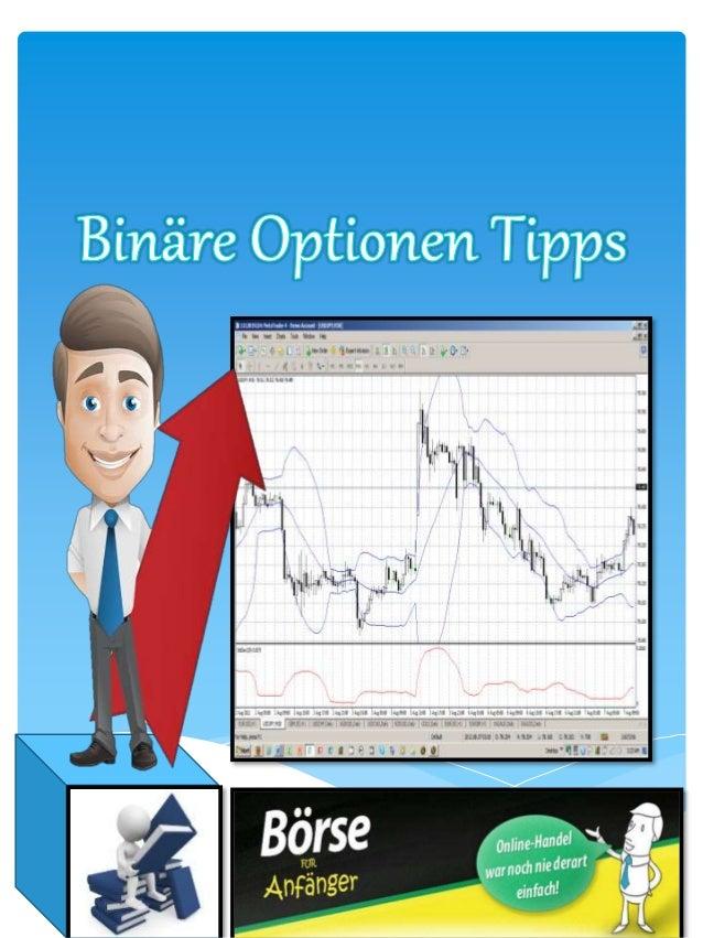TOPIC PAGE NO  Binäre Optionen Tipps – Mit Erfolg an der Börse  arbeiten  3  Der Zufall wollte es so – Mein ersten Schritt...