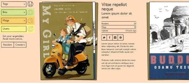 Tags Bins Mags Users Readers Creators Eat your vegetables. Read more comics. Vitae repellat neque Lorem ipsum dolor sit am...