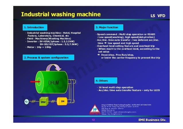 LS VFDLS VFD 12 EME Business Div.EME Business Div. - Industrial washing machine : Hotel, Hospital Factory, Laboratory, Che...