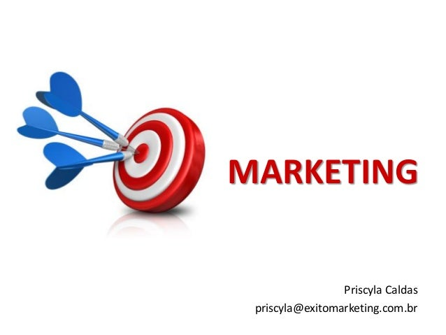 MARKETING Priscyla Caldas priscyla@exitomarketing.com.br