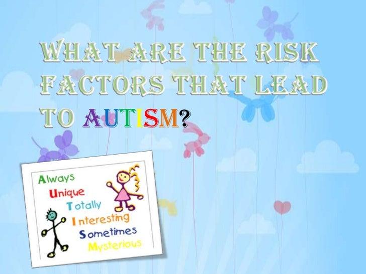 autism?