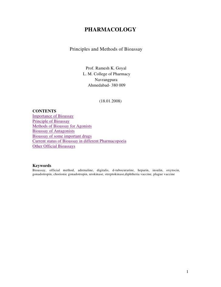 PHARMACOLOGY                        Principles and Methods of Bioassay                                  Prof. Ramesh K. Go...