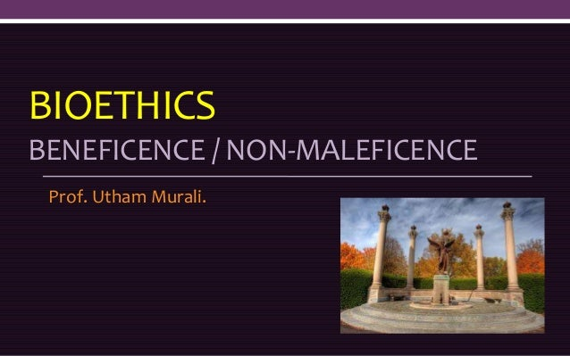 nonmaleficence in nursing Ojin is a peer-reviewed, online publication that addresses current topics affecting nursing practice, research,  nonmaleficence the first principle,.