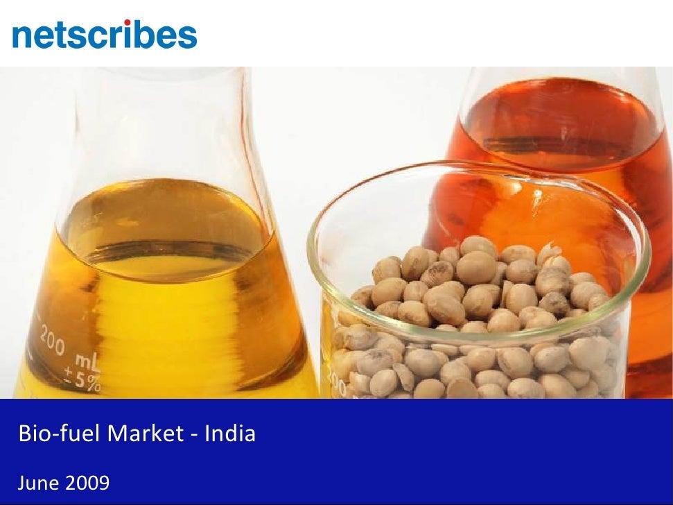 Bio-fuel Market - India June 2009