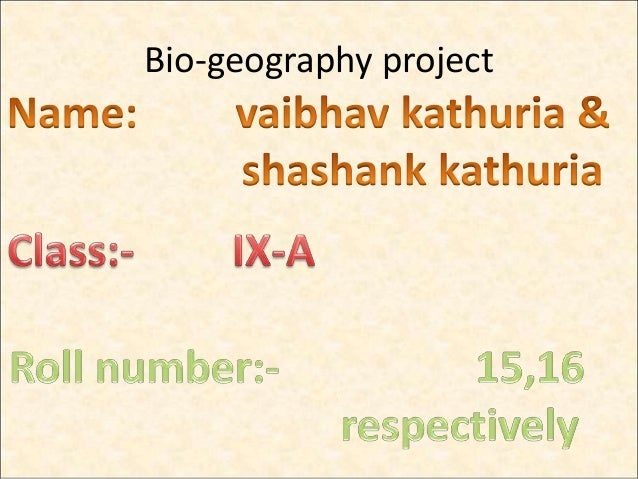 Bio geography project