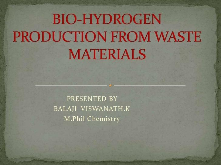 PRESENTED BYBALAJI VISWANATH.K  M.Phil Chemistry