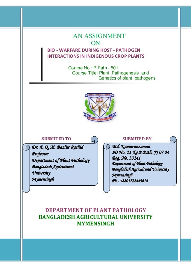 AN ASSIGNMENT                           ON        BIO - WARFARE DURING HOST - PATHOGEN        INTERACTIONS IN INDIGENOUS C...