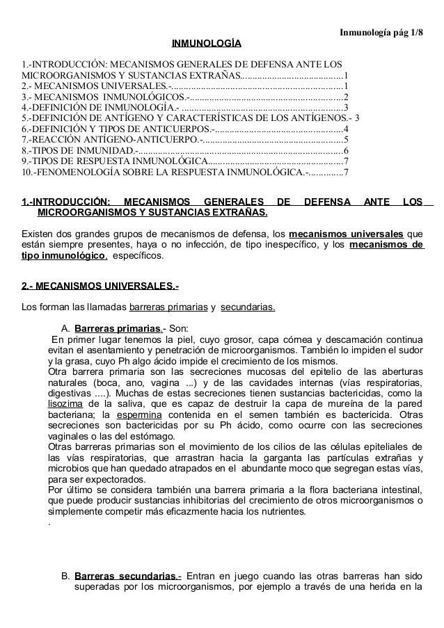 Inmunología pág 1/8 INMUNOLOGÍA 1.-INTRODUCCIÓN: MECANISMOS GENERALES DE DEFENSA ANTE LOS MICROORGANISMOS Y SUSTANCIAS EXT...
