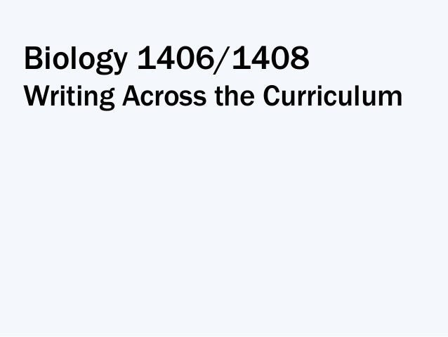 Biology 1406/1408 Writing Across the Curriculum