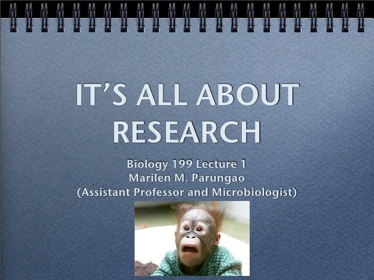 Bio 199 Lecture 1 (Research) 2009