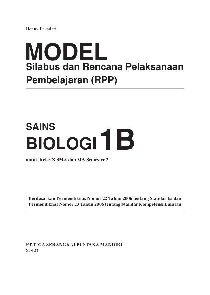 Henny Riandari     MODEL Pelaksanaan Silabus dan Rencana Pembelajaran (RPP)    SAINS  BIOLOGI                         1B u...