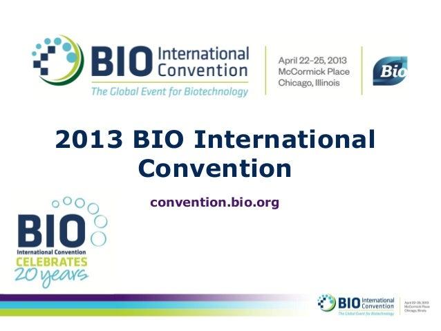 2013 BIO International     Convention      convention.bio.org