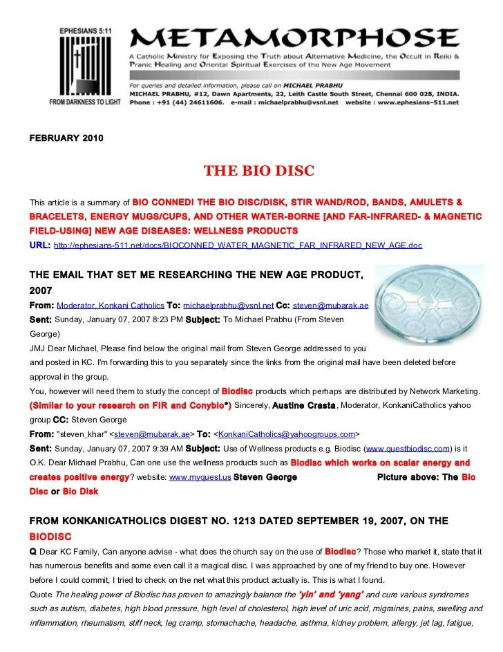 FEBRUARY 2010                                                  THE BIO DISCThis article is a summary of BIO CONNED! THE BI...