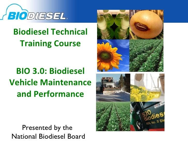 BIO3.0 Biodiesel Performance and Vehicle Maintenance