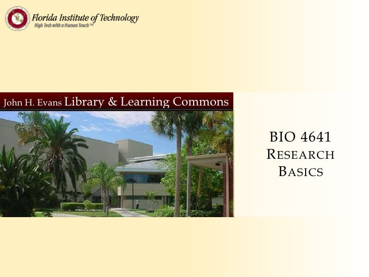 John H. Evans Library   & Learning Commons                                             BIO 4641                           ...
