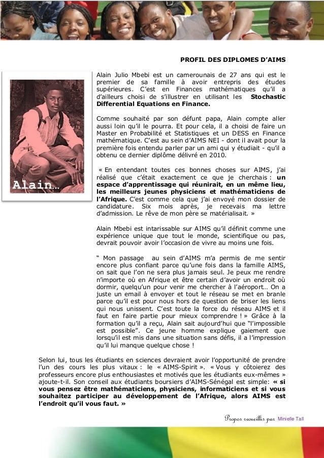 PROFIL DES DIPLOMES D'AIMS                      Alain Julio Mbebi est un camerounais de 27 ans qui est le                 ...