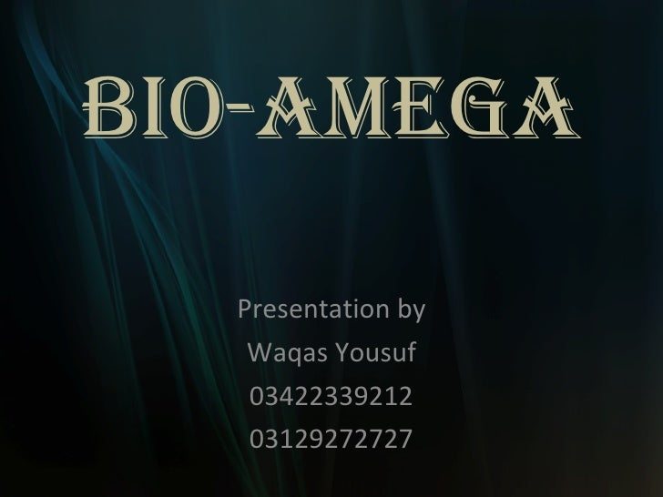Bioamega presentation by Waqas Yousuf