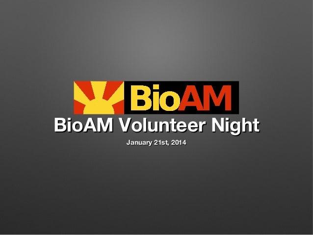 BioAM Volunteer Night2