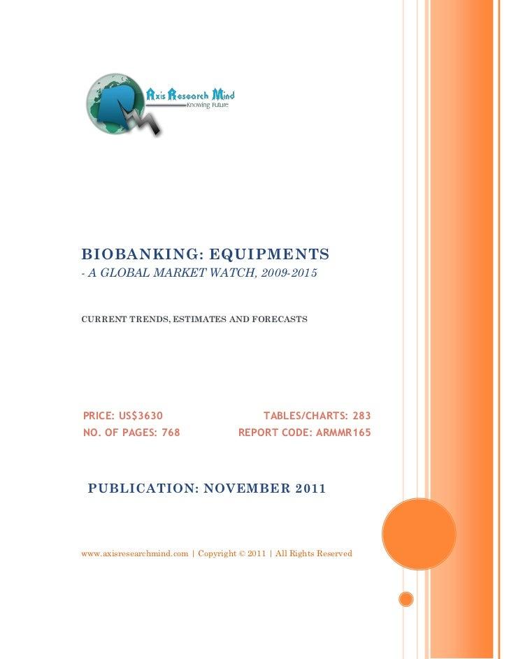 Biobanking   equipments, 2009-2015 - broucher
