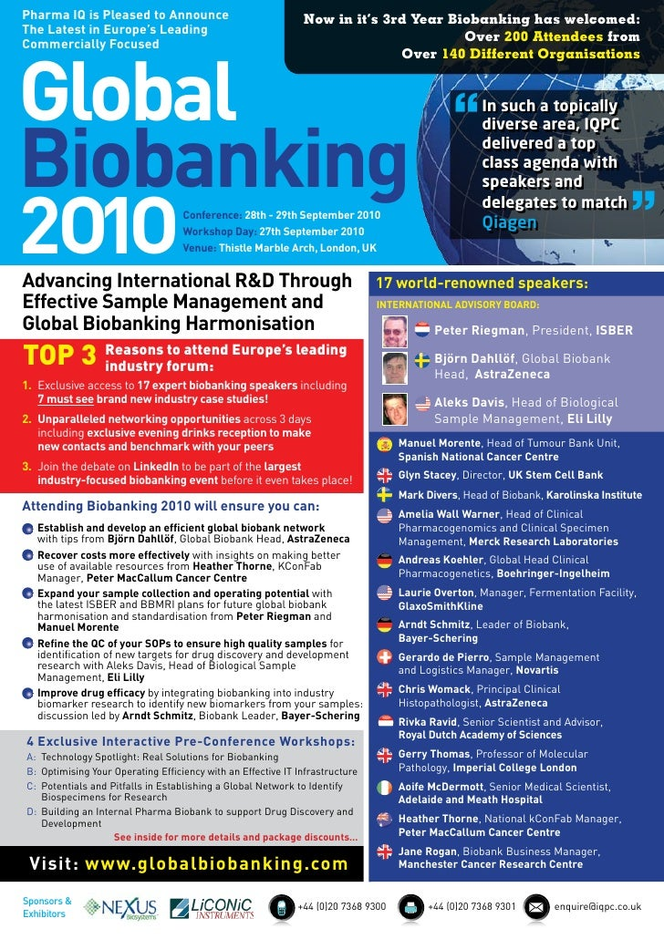 Pharma IQ is Pleased to Announce                              Now in it's 3rd Year Biobanking has welcomed: The Latest in ...