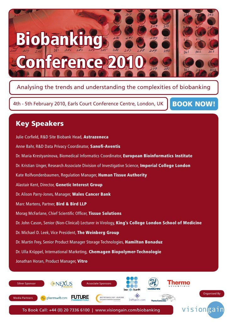 Biobanking  Conference 2010   Analysing the trends and understanding the complexities of biobanking  4th - 5th February 20...