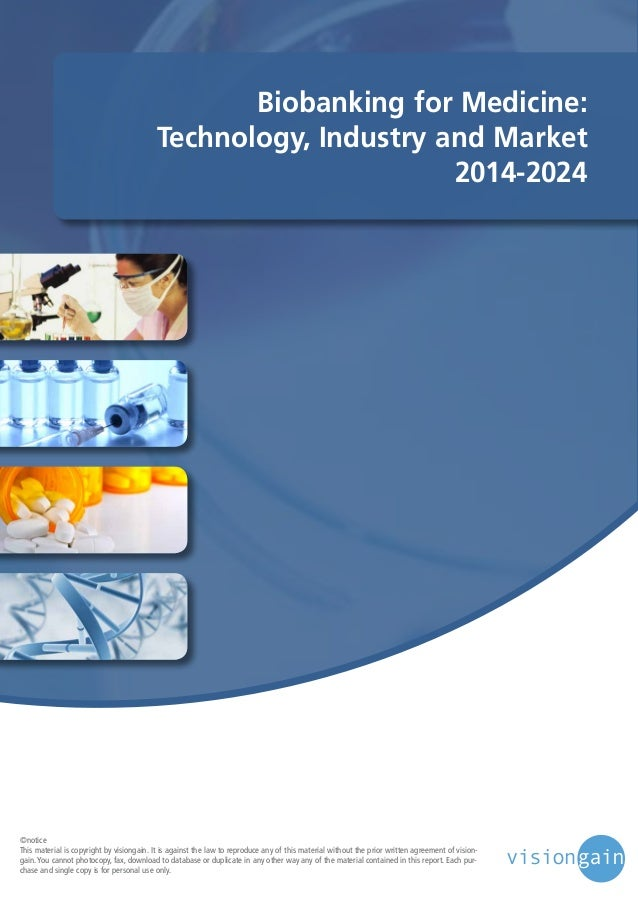 Biobanking for Medicine Technology, Industry and Market 2014-2024