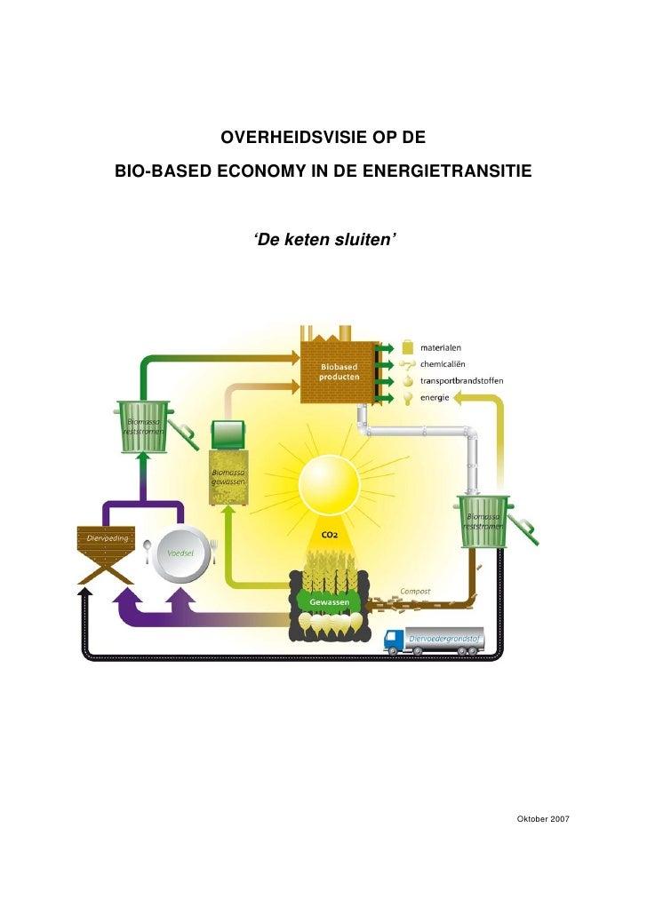 OVERHEIDSVISIE OP DE BIO-BASED ECONOMY IN DE ENERGIETRANSITIE                'De keten sluiten'                           ...