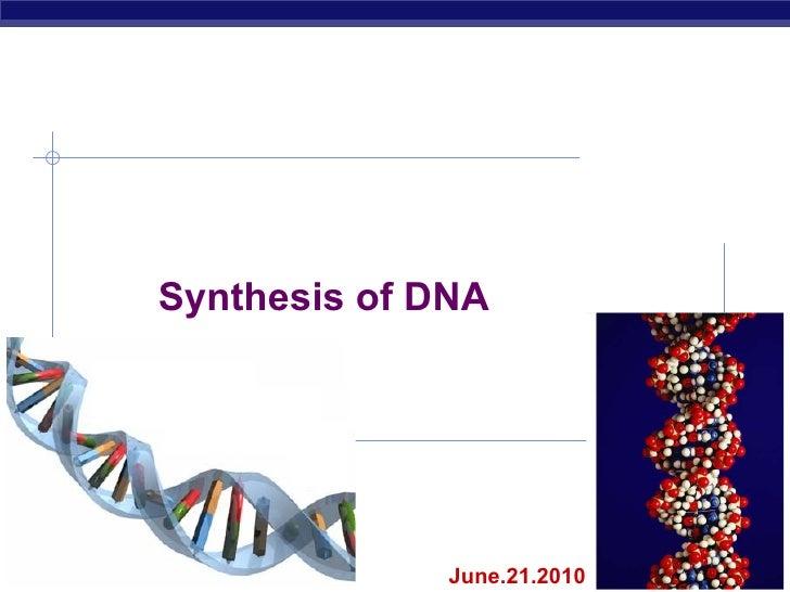 Biochem   synthesis of dna