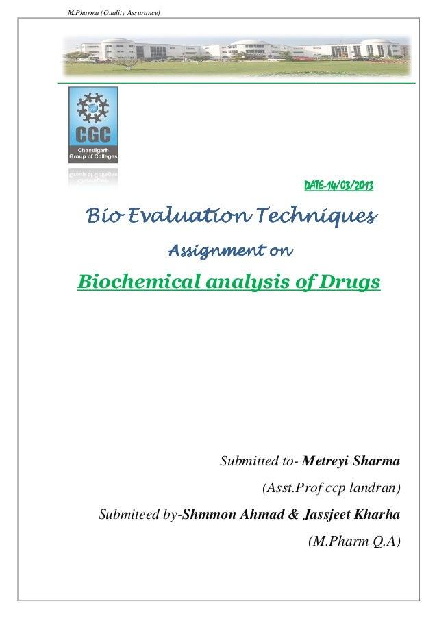 M.Pharma (Quality Assurance) Bio EvaluationBio EvaluationBio EvaluationBio Evaluation Biochemical analysis of Drugs Submit...