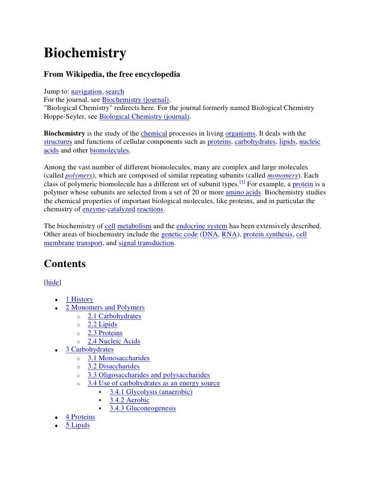 Biochemistry<br />From Wikipedia, the free encyclopedia<br />Jump to: navigation, search<br />For the journal, see Biochem...