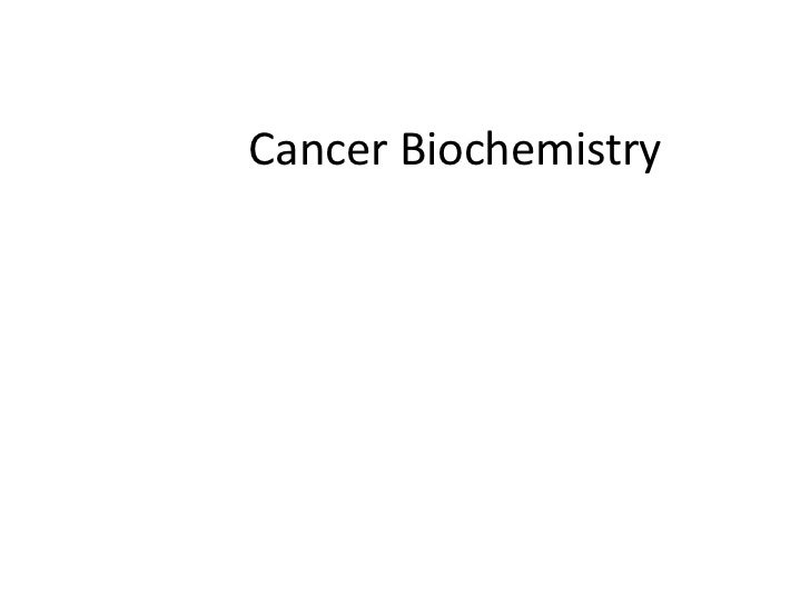 Cancer Biochemistry