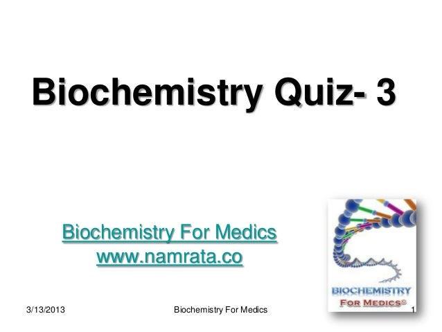 Biochemistry quiz 3