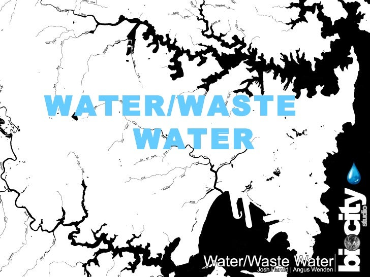 Water / Waste Water | Biocity Studio