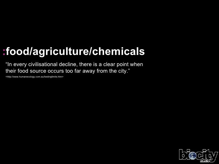 "<ul><li>: food/agriculture/chemicals </li></ul>"" In every civilisational decline, there is a clear point when their food s..."