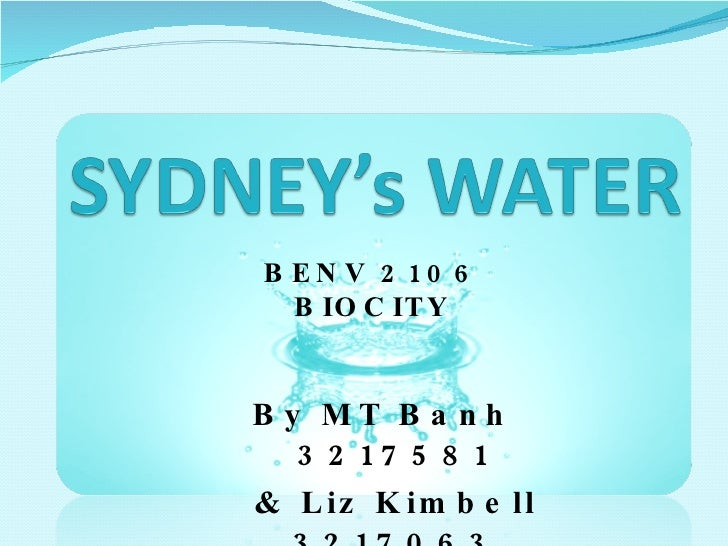 Sydney's Water - Grey water, Water efficiency programs, Desalination Plant and early lead detection | Biocity Studio