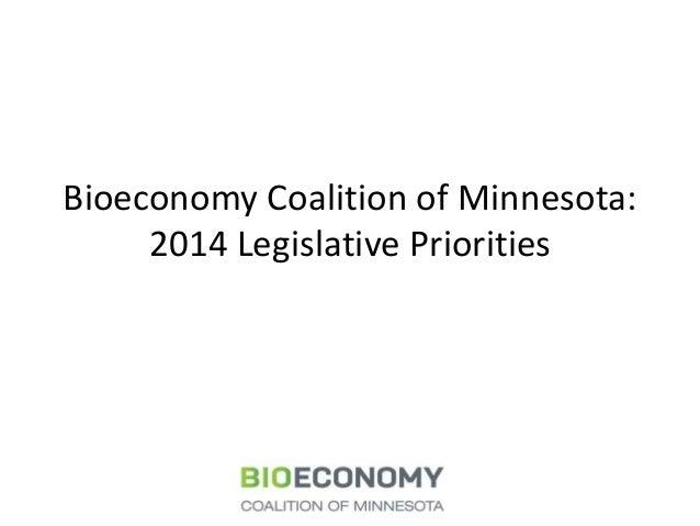Bioeconomy Coalition of Minnesota: 2014 Legislative Priorities