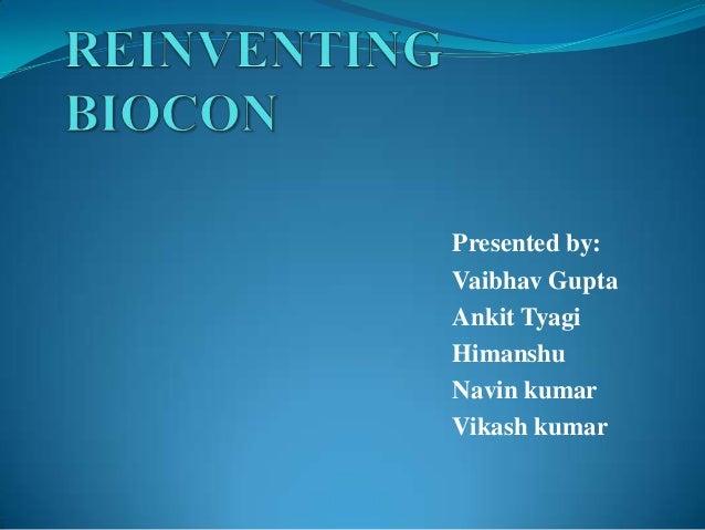 Presented by: Vaibhav Gupta Ankit Tyagi Himanshu Navin kumar Vikash kumar