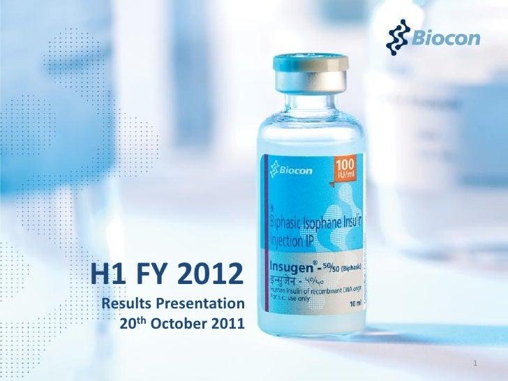 Biocon H1 FY 2012 Results Presentation