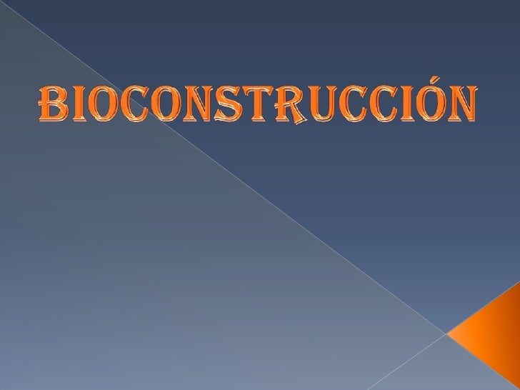 Bioconstrución