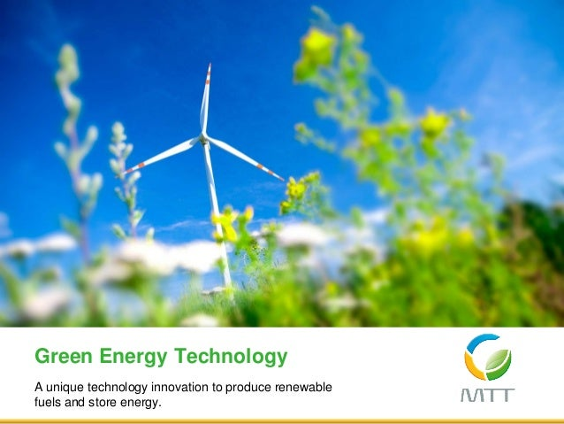 A unique technology innovation to produce renewable fuels and store energy. Green Energy Technology