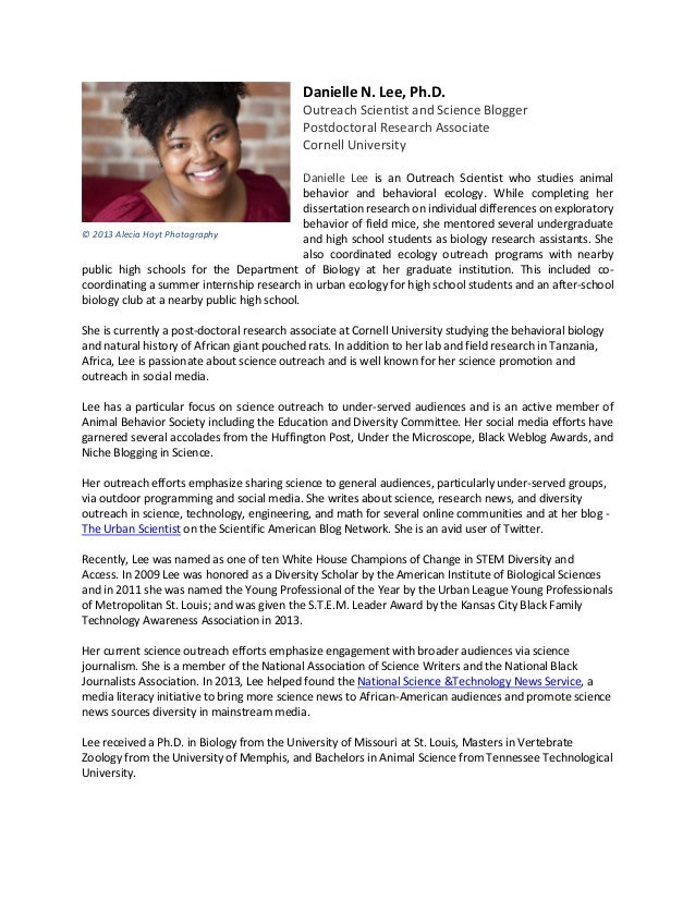 Danielle N. Lee, Ph.D. Outreach Scientist and Science Blogger Postdoctoral Research Associate Cornell University Danielle ...